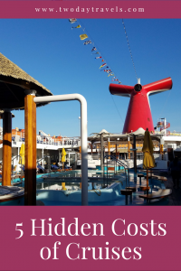 Hidden Costs of Cruises, Extra Costs on Cruises, Extra Charges on a Carnival Cruise